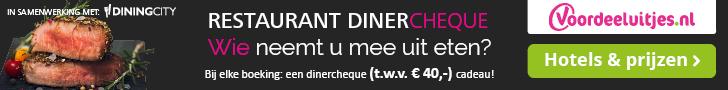 Voordeeluitjes – Restaurant Dinercheque t.w.v. € 40,-