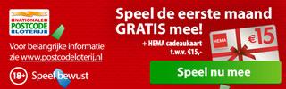 Laat dePostcode loterij uitslagen in jou voordeel beslissen en speel 1 maand Gratis mee en ontvang een Hema cadeaubon van 15 euro.