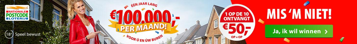De Buurt Ton Postcode Loterij! Win elke maand € 100.000,-